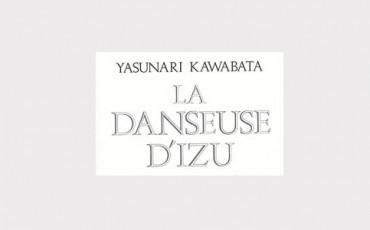 Kawabata - La danseuse d'Izu