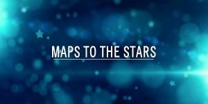 Maps To The Stars - David Cronenberg