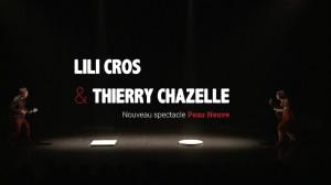 Peau Neuve Lili Cros & Thierry Chazelle