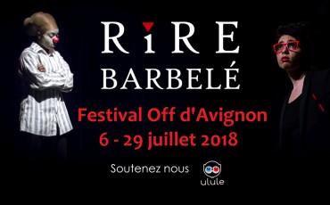 Rire Barbelé festival Avignon